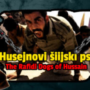 Husejnovi šiijski psi – The Rafidi Dogs of Hussain